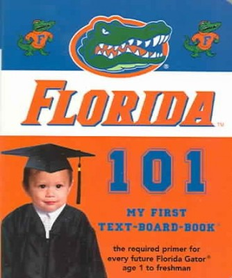 Florida Gators 101 Book