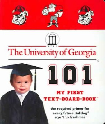 Georgia Bulldogs 101 Book