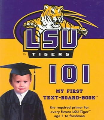 LSU Tigers 101 book