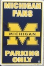 Michigan Wolverines parking sign
