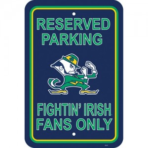 Notre Dame Fighting Irish Parking Sign