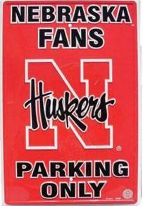 Nebraska Cornhuskers Parking Sign