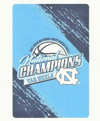 North Carolina Tar Heels National Championship Sign